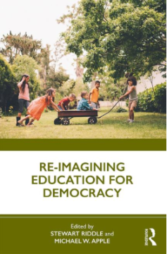 Wilkins, A. 2019. Wither democracy? The rise of epistocracy and monopoly in school governance. In S. Riddle and M. Apple (eds) Re-imagining Education for Democracy. Routledge: London and New York