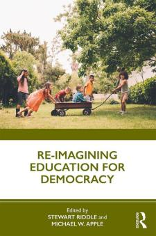 Wilkins, A. 2019. Wither democracy? The rise of epistocracy and monopoly in school governance. In S. Riddle and M. Apple (eds) Re-imagining Education for Democracy. Routledge: London and New York, pp. 142-155